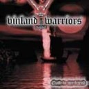 VINLAND WARRIORS - Oath to my friend