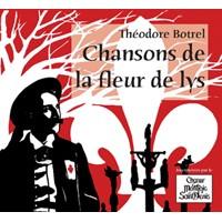 Choeur Montjoie Saint Denis - Théodore Botrel, chansons de la fleur de lys