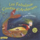 CD: Les fabuleux contes d'Andersen par Brigitte Fossey