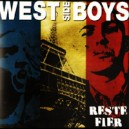 West Side Boys - Reste fier