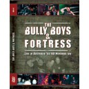 DVD The Bully Boys & Fortress
