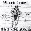 Skerwdriver - The strong survive