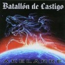 Batallon de Castigo - Akelarre