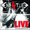 Endstuf - Live (Wo wir sind brennt die Luft)