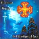 GLADIUS VOCIS - De l'Atlantique à l'Oural
