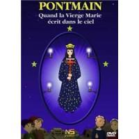 DVD - Pontmain. Quand la Vierge Marie écrit dans le ciel