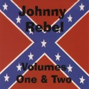 Johnny Rebel - Volumes One & Two