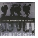 LEGION OF SAINT GEORGES - In the footsteps of heroes