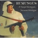 Humungus - A temps héroïques...