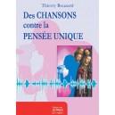 Des chansons contre la pensée unique - Thierry Bouzard
