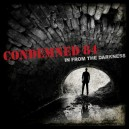 Condemned 84 - In from the darkness