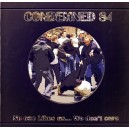Condemned 84 - No one like us... We don't care