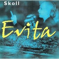 Evita - Skoll