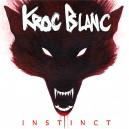 Kroc Blanc - Instinct